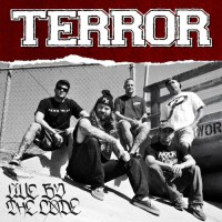 Terror – Live By the Code (2013, Century Media)