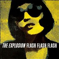 The Explosion – Flash Flash Flash (2000, Jade Tree)
