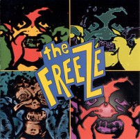 The Freeze – Freak Show (1995, Lost and Found Records)