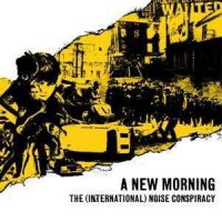 The (International) Noise Conspiracy – A New Morning, Changing Weather (2001, Burning Heart Records)