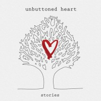 Unbuttoned Heart – Stories (2012, Brainstorm)
