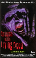 Children of the Living Dead (USA 2001)