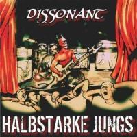 Halbstarke Jungs – Dissonant (2011, Sunny Bastards)