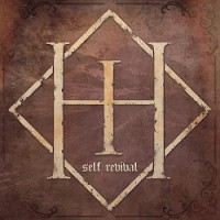 High Hopes – Self Revival (2013, This Is Core Records)