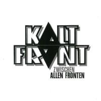 Kaltfront – Zwischen allen Fronten (2012, East Side Records)