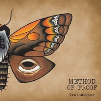Method of Proof – Truthseeker (2013, Mind Control Records)