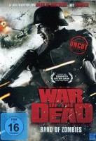 War of the Dead – Band of Zombies (LT/I/USA 2011)