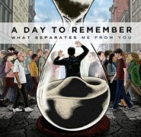 A Day to Remember – What Separates Me From You (2010, Victory Records)