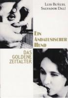 Ein andalusischer Hund / Das goldene Zeitalter (F 1929/1930)