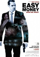 Easy Money – Spür die Angst (S 2010)