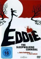 Eddie: The Sleepwalking Cannibal (DK/CAN 2011)