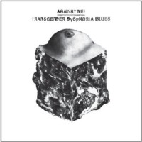 Against Me! – Transgender Dysphoria Blues (2014, Total Treble Music)