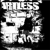 Artless – Artless (2012, Teenage Rebel Records)