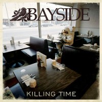 Bayside – Killing Time (2011, Wind-Up Records)