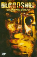 Bloodshed (USA 2005)