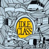 Idle Class – Stumbling Home (2012, Black Star Foundation/Cargo Records)