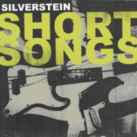 Silverstein – Short Songs (2012, Hopeless Records)