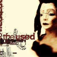 The Used – The Used (2002, Reprise Records)