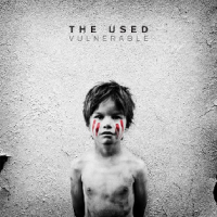 The Used – Vulnerable (2012, Hopeless Records)