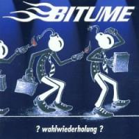 Bitume – ? Wahlwiederholung ? (2002, Vitaminepillen Records)