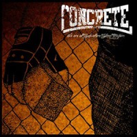 Concrete – We Are All Subculture Street Troopers (2014, Rebellion Records)