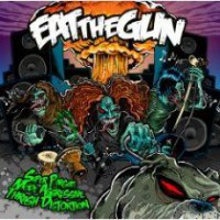 Eat the Gun – Super Pursuit Mode Aggressive Thrash Distortion (2009, Limited Access Records)