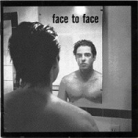 Face to Face – Face to Face (1996, A&M)