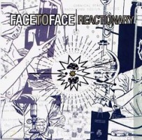 Face to Face – Reactionary (2000, Vagrant Records)
