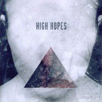High Hopes – High Hopes (2012, This Is Core Records)