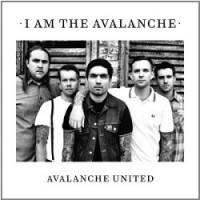 I Am the Avalanche – Avalanche United (2011, I Surrender)