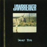 Jawbreaker – Dear You (1995, DGC Records)
