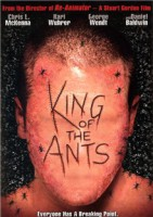 King of the Ants (USA 2003)