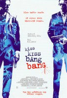 Kiss Kiss Bang Bang (USA 2005)