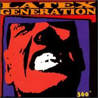 Latex Generation – 360° (1996, Onefoot Records)