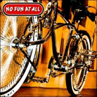 No Fun At All – Low Rider (2008, Beat 'Em Down Records)