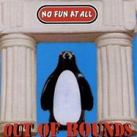 No Fun At All – Out of Bounds (1995, Burning Heart Records)