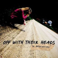 Off With Their Heads – In Desolation (2010, Epitaph Records)