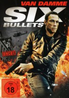 Six Bullets (USA 2012)