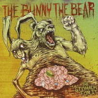 The Bunny The Bear – The Stomach For It (2012, Victory Records)
