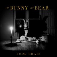 The Bunny The Bear – Food Chain (2014, Victory Records)