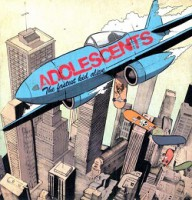 Adolescents – The Fastest Kid Alive (2011, Concrete Records)