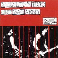 Alkaline Trio / One Man Army – Split (2004, BYO Records)