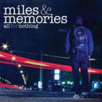 All For Nothing – Miles & Memories (2009, GSR/Demons Run Amok)