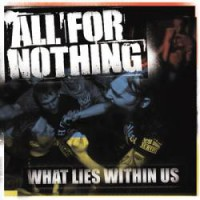 All For Nothing – What Lies Within Us (2014, GSR)