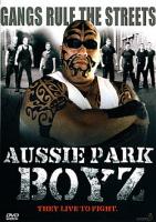 Aussie Park Boyz (AUS 2004)