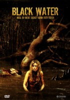 Black Water (AUS 2007)