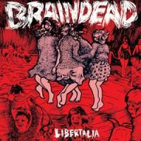 Braindead – Libertalia (2013/2014 Antikörper-Export)