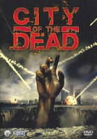 City of the Dead (USA 2006)