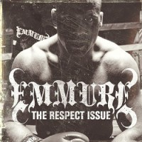 Emmure – The Respect Issue (2008, Victory Records)