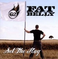 Fat Belly – Set the Flag (2012, Intono)